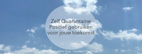 positiviteit zelf quarantaine