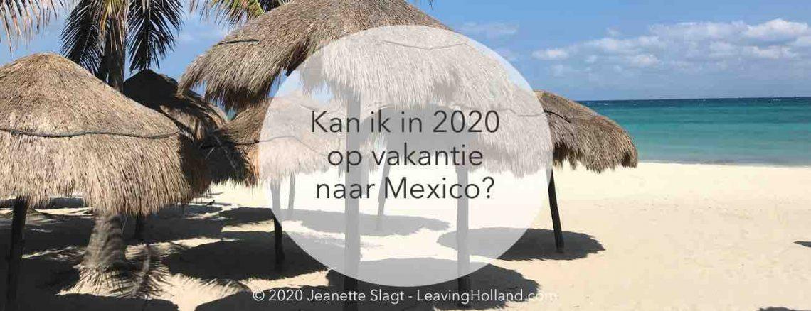 Vakantie Mexico na COVID