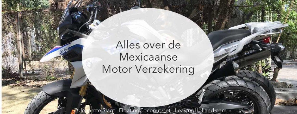 verzekering, voertuig, Mexico, emigratie, motorrijden, wonen in Mexico
